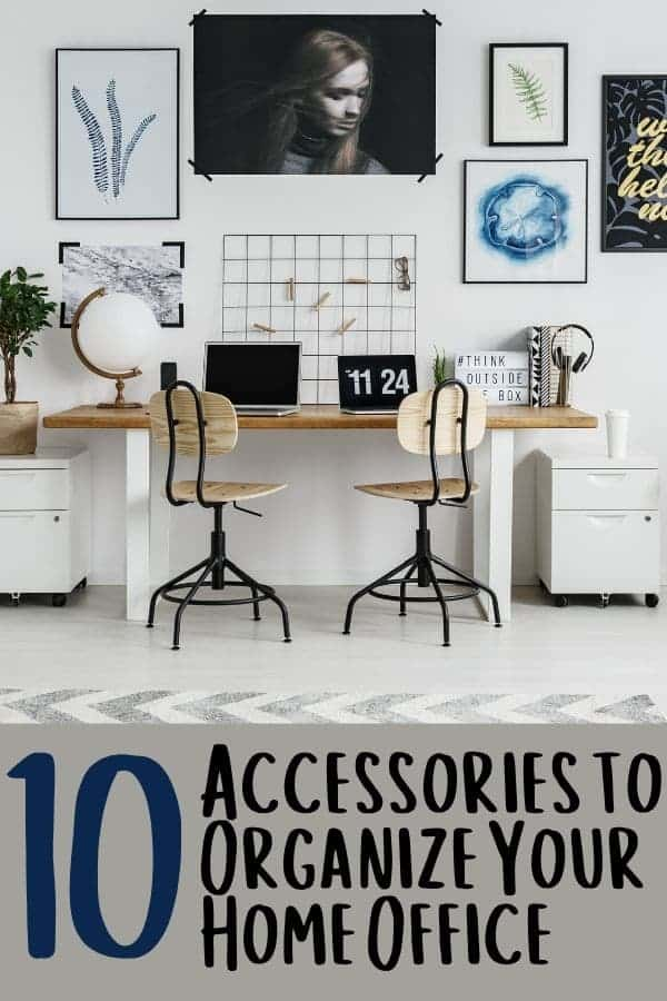 10 Accessories to Organize Your Home Office