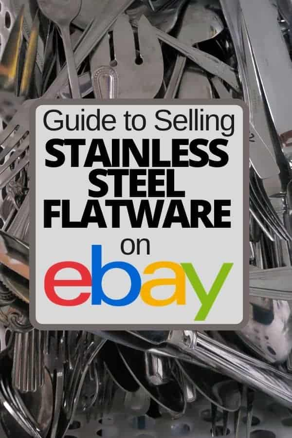 Guide to Selling Stainless Steel Flatware on Ebay