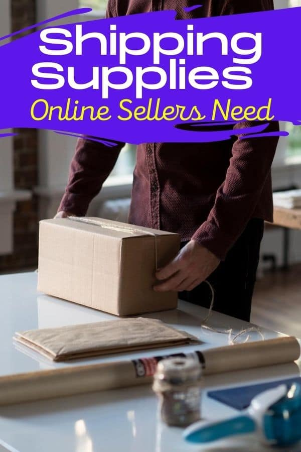 Shipping Supplies Online Sellers Need